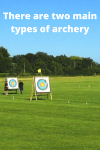 There are two main types of archery